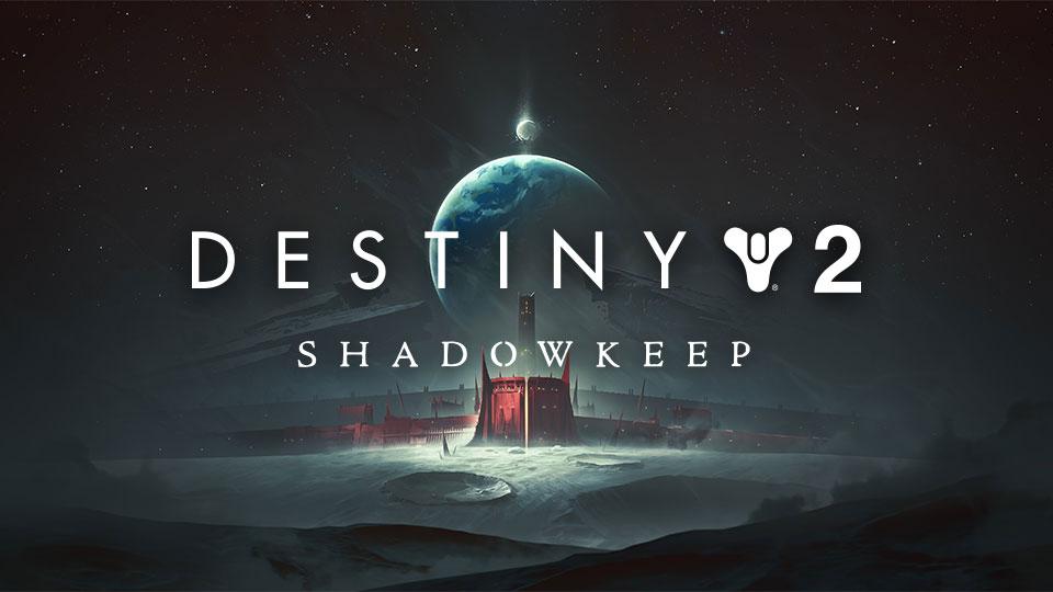 Destiny 2: Shadowkeep | Bungie net